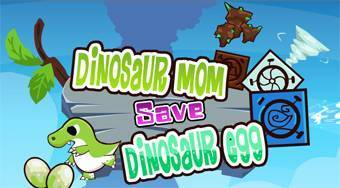 Dinosaur Mom Save Dinosaur Egg